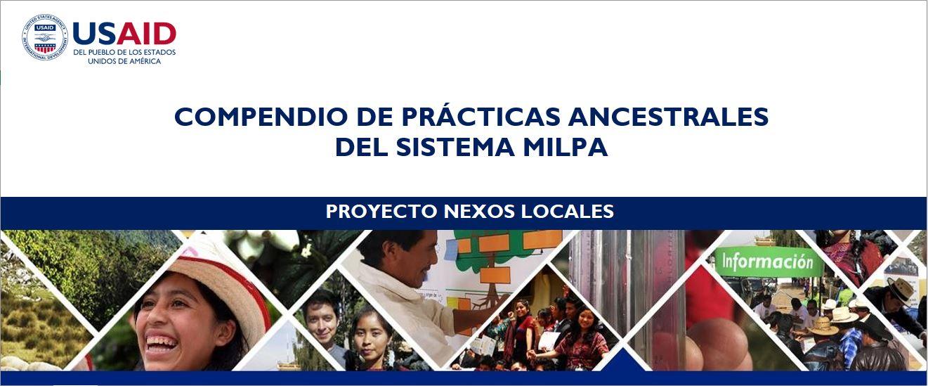 COMPENDIO DE PRÁCTICAS ANCESTRALES DEL SISTEMA MILPA